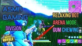 ASMR Gaming | Fortnite Relaxing Bot Arena Mode Division 5 Gum Chewing 🎮🎧Controller Sounds😴💤