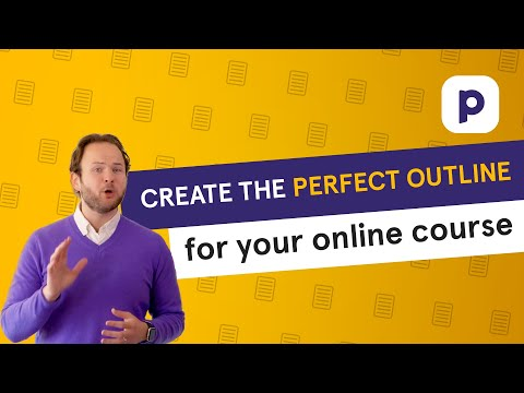 Creating the PERFECT outline for your online course content  🗒️