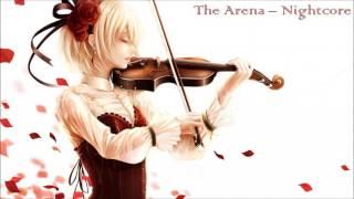 The Arena - Nightcore