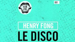 Henry Fong - Le Disco (Original Mix) FREE DOWNLOAD