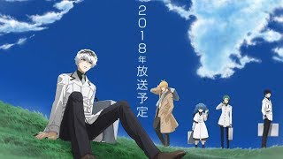 Tokyo Ghoul:re Official Trailer