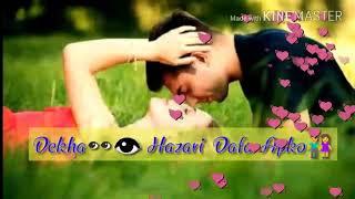 Heart Touching love Whatsapp Status/ Dekha Hazari Dafa Apko 👫