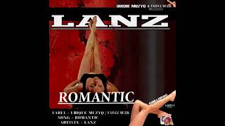 LANZ - ROMANTIC |FOOT PON SHOULDER| RAW | SEP 2017