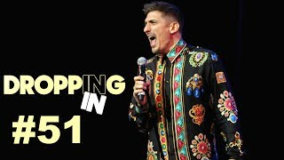 NYC's Most Dangerous Comedy Rooms & Selling Out Town Hall   Dropping In #51