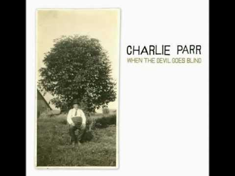 charlie-parr-turpentine-farm-aabviale123