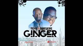 Usman Temi - GINGER feat Obesere (Official Audio 2017)