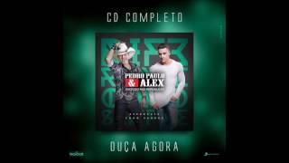 Pedro Paulo e Alex - Cê Vai Dançando