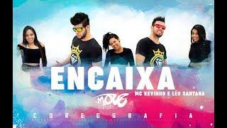 ENCAIXA- Mc Kevinho e Léo Santana - Move Dance Brasil - Coreografia