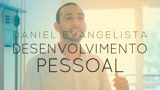 #DIA 27 - A IMPORTÂNCIA DO DESENVOLVIMENTO PESSOAL E PROFISSIONAL | Daniel Evangelista