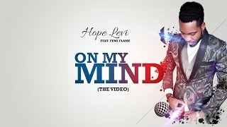 ON MY MIND BY HOPE LEVI FEAT FEMI FLAME