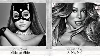 Mariah Carey x Ariana Grande - A No No x Side to Side (Mashup)