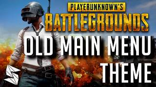 Playerunknown's Battlegrounds | Old Main Menu Theme