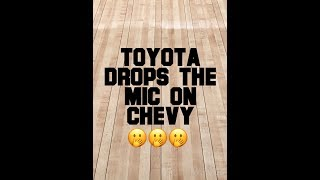 """Toyota """"Drops The Mic"""" On Chevy"""