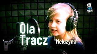 Ola Tracz - Meluzyna (cover)