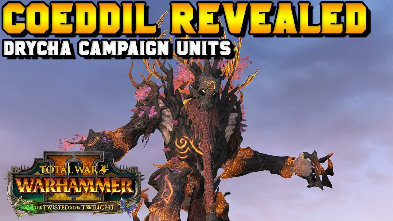 ItalianSpartacus - Coeddil REVEALED! Drycha Campaign Exclusive Units | The Twisted & The Twilight