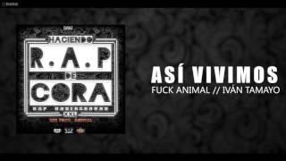 ASÍ VIVIMOS//ANIMAL//IVÀN TAMAYO