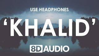 Khalid - Young Dumb & Broke (8D AUDIO) 🎧