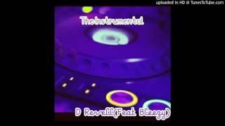 D Revell - The Instrumental D Revell(Feat King Bleezy)