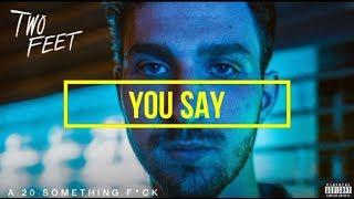 Two Feet - You Say (Sub Español) ||Lyrics||