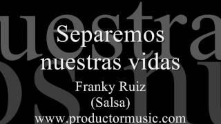 Separemos nuestras vidas - Franky Ruiz/ MIDI