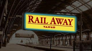 RAIL AWAY TANGO <br> 1/1/2019