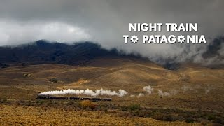 Chris Tarrant: Extreme Railway Journeys - 'Night Train to Patagonia'