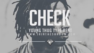"""""""FREE"""" Young Thug Type Beat - """"CHECK"""" (Prod. By Jairtheshadow) 