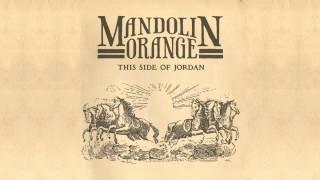 "Mandolin Orange - ""Waltz About Whiskey"""