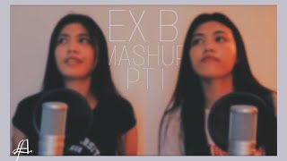 EX BATTALION MASHUP BY ME