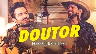 Fernando & Sorocaba – Doutor | FS Studio Sessions Vol.02