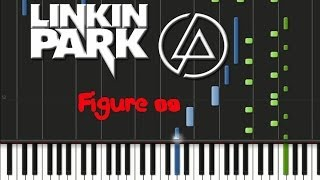 Linkin Park - Figure 09 (♫) (ORIGINAL MIDI + Synthesia)