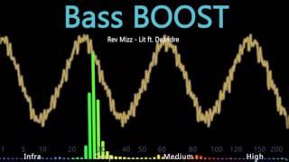 Rev Mizz - Lit ft. Deandre BASS BOOST
