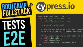 TESTS E2E con Cypress 🌳 - Pruebas de extremo a extremo (FullStack Bootcamp JavaScript) ¡Testing 🧪!