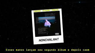 6LACK - Nonchalant [LEGENDADO/PT-BR]