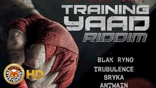Antwain - Bubble Up (Raw) [Training Yaad Riddim] October 2016