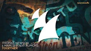 Thomas Newson & Marco V feat. Rumors - Together (Radio Edit)
