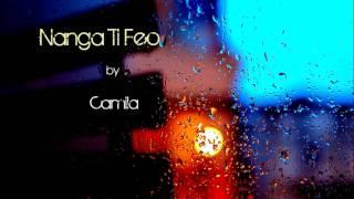 Nanga Ti Feo - Camila