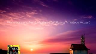 Wolfgang Amadeus Mozart-Piano Concerto No.21 Andante (MUSIC&LIFE)