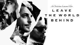 Swedish House Mafia - Leave The World Behind (Don't You Worry Child)