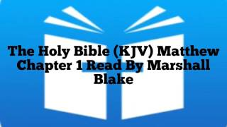 The Holy Bible Matthew Chapter 1