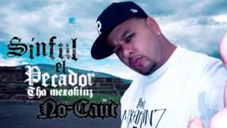 Real Rangsta ft. Sinful El Pecador (Tha Mexakinz) - Oye como va (Audio)