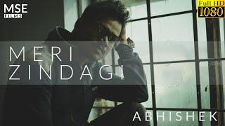 Meri Zindagi | Abhishek | MSE Films