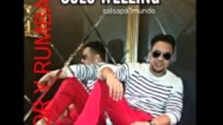Solo Welling – Noche De Rumba (New Salsa 2015)