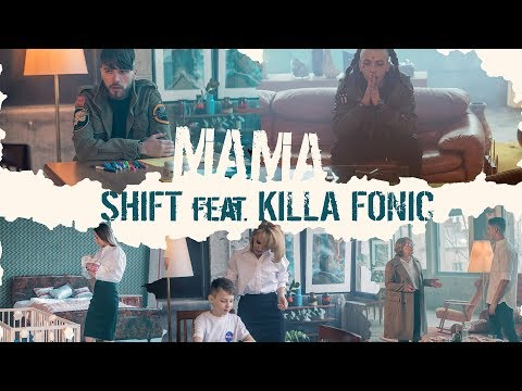 SHIFT - Mama (feat. KILLA FONIC)