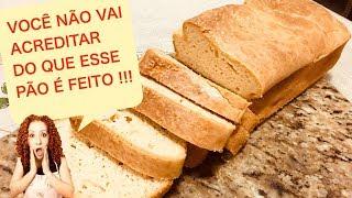 VOCÊ NÃO VAI ACREDITAR DO QUE ESSE PÃO É FEITO!!! - Cozinha da Marinoca