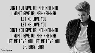 DJ Snake - Let Me Love You (Lyrics) ft. Justin Bieber