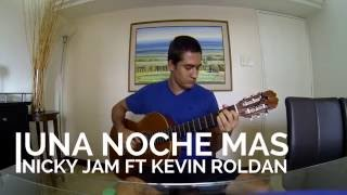 UNA NOCHE MAS COVER ACUSTICO   KEVIN ROLDAN FT NICKY JAM