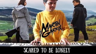 Martin Garrix - Scared To Be Lonely - PIANO - ft Dua Lipa