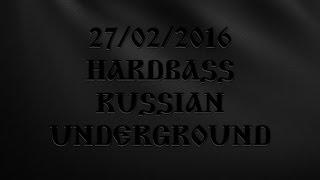 27-02-2016 #HARDBASS RUSSIAN UNDERGROUND @ BROOKLYN CLUB MOSCOW x #AFTERMOVIE by #SRKR