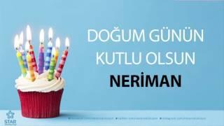İyi ki Doğdun NERİMAN - İsme Özel Doğum Günü Şarkısı